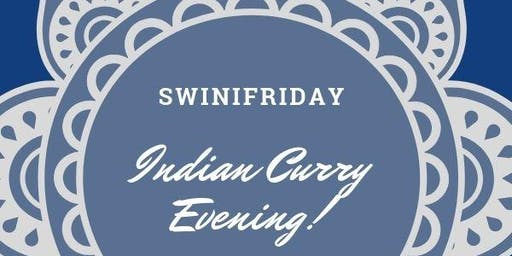 Swinifriday - Indian Curry Evening