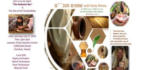 Oils of the Tanakh/Bible - Hawai'i tickets