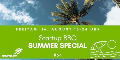 Startup BBQ - Summer Special (#64) Tickets
