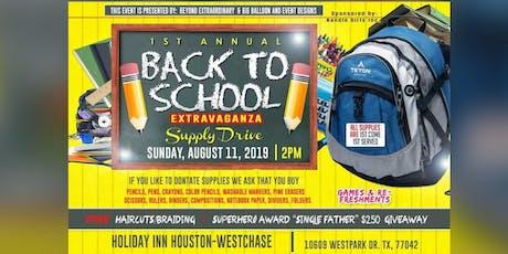 BACK TO SCHOOL EXTRAVAGANZA  tickets