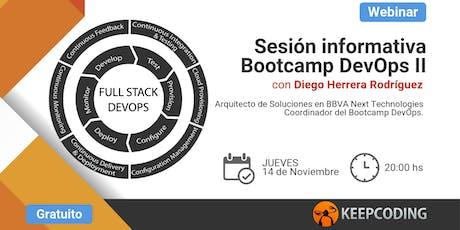 Sesión Lanzamiento: Full Stack DevOps Bootcamp - Edición II entradas