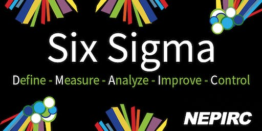 Six Sigma Yellow Belt Training - NEPIRC - Wednesday & Thursday, September 18 & 19, 2019 - 8:30 am - 3:30 pm