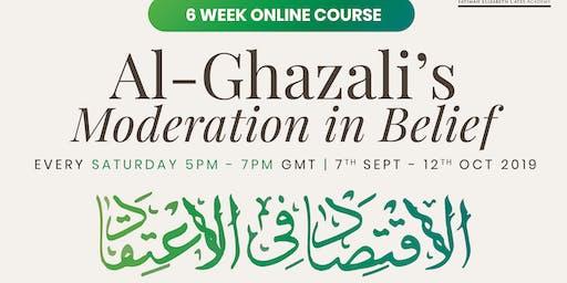 Al-Ghazali's Moderation in Belief - 6 Week Online Course