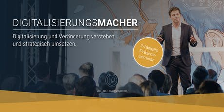 Digitalisierungsmacher | 2-tägiges Seminar zur digitalen Transformation Tickets