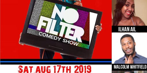 NO FILTER COMEDY SHOW!