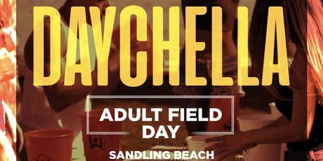DAYCHELLA - Adult Field Day tickets
