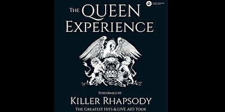 The Queen Experience - Performed by Killer Rhapsod tickets