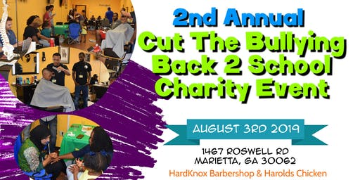 2nd Annual Cut The Bullying Charity Event (back 2 school)