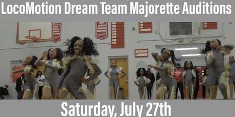 LocoMotion Dream Team Majorette Auditions  tickets