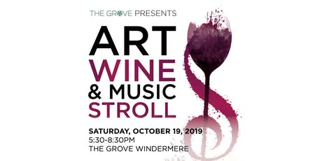 Art Wine & Music Stroll at The Grove Windermere | Orlando tickets