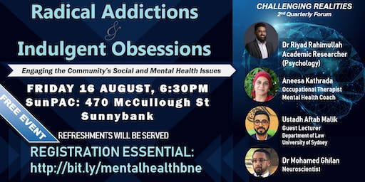 Challenging Realities: Radical Addictions and Indulgent Obsessions