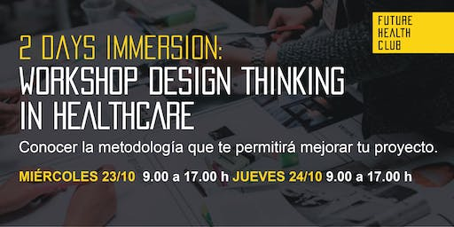Workshop: Design Thinking in Healthcare - 2 Days Immersion