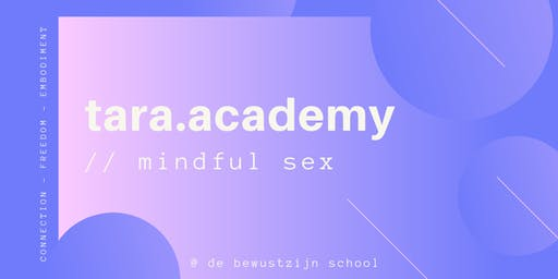 MINDFUL SEX | The Power of Presence @ de Bewustzijn School