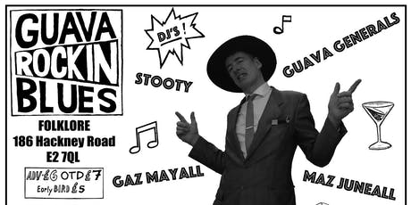 Guava Rockin Blues tickets