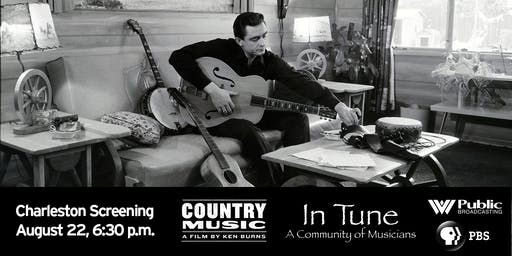 Charleston Screening - 'Country Music: A Film by Ken Burns' & 'In Tune: A Community of Musicians'