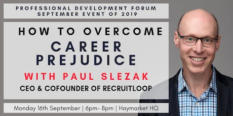 How to Overcome Career Prejudice in with Paul Slezak tickets