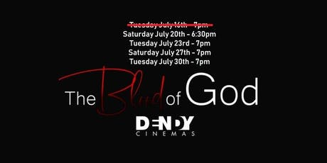 """""""The Blood of God"""" Dendy Screenings (Limited Cinema Release) tickets"""