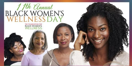 11th Annual Black Women's Wellness Day tickets