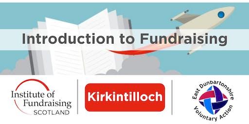 Introduction to Fundraising - East Dunbartonshire (Kirkintilloch)