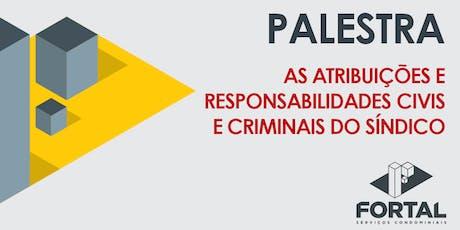 AS ATRIBUIÇÕES  E RESPONSABILIDADES CIVIS E CRIMINAIS DO SÍNDICO ingressos