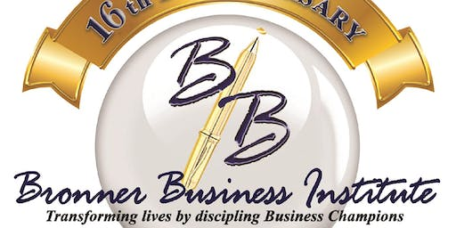 The Black Tie Gala & Fundraiser: Bronner Business Institute 16th Anniversary Celebration - Saturday, October 19, 2019