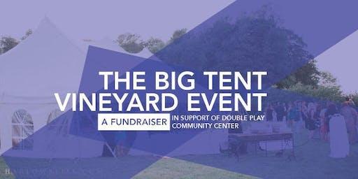 The Big Tent Vineyard Event