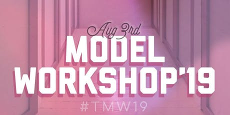 The Model Workshop 19 tickets