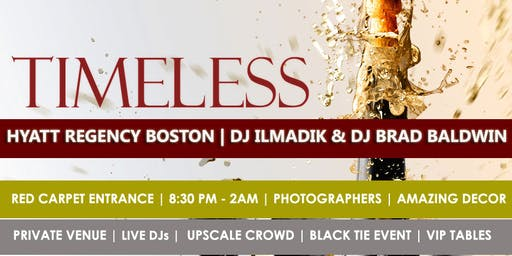 12TH ANNUAL TIMELESS  YEARS EVE 2020: BOSTON'S MOST EXCLUSIVE NYE PARTY