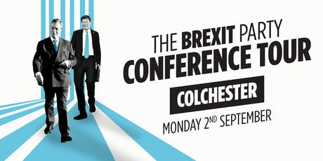 The Brexit Party - Colchester tickets