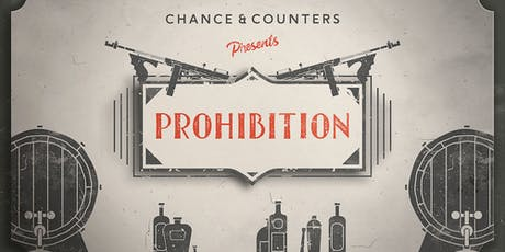 Chance & Counters presents: Prohibition! (Cardiff) tickets