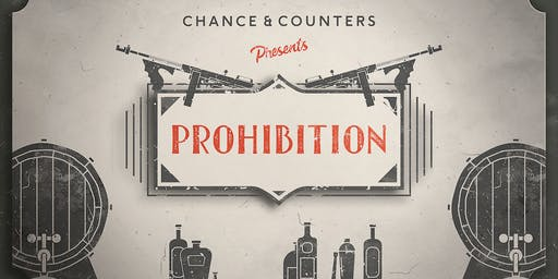 Chance & Counters presents: Prohibition! (Cardiff)