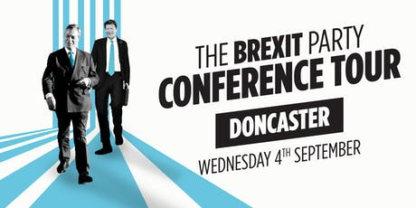 The Brexit Party - Doncaster tickets