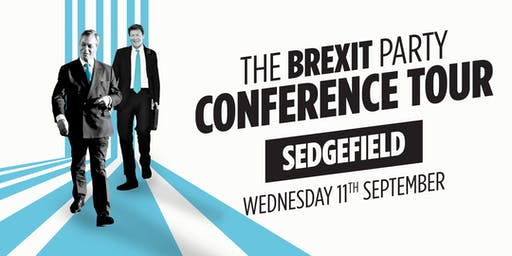 The Brexit Party - Sedgefield