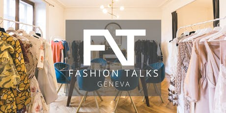 Fashion Talks CH - Meeting #4 tickets