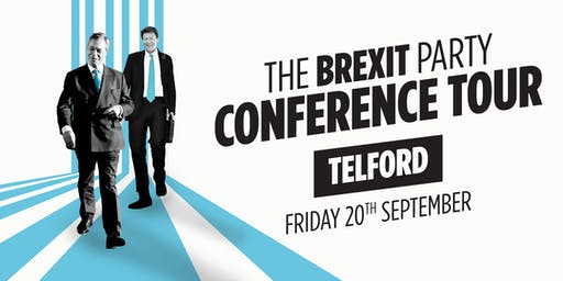The Brexit Party - Telford