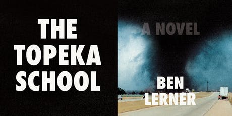 Ben Lerner: The Topeka School tickets