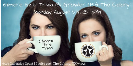 Gilmore Girls Trivia @ Growler USA The Colony