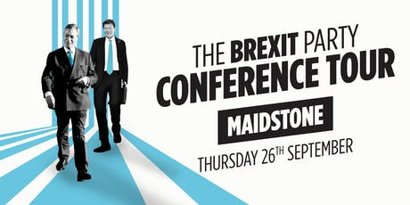 The Brexit Party - Maidstone tickets
