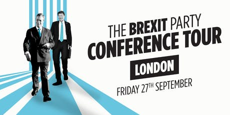 The Brexit Party - London tickets