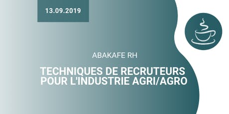 Abakafé RH : techniques de recruteurs pour attirer des talents dans l'industrie agri/agro billets