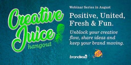 Creative Juice Hangout Webinar tickets