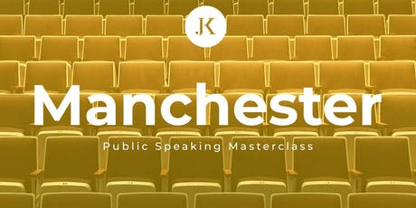 Manchester Public Speaking Masterclass tickets