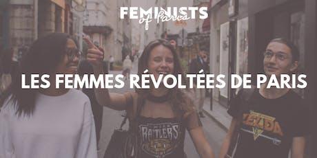 Les femmes révoltées de Paris: visite historique  billets