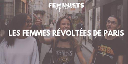 Les femmes révoltées de Paris: visite historique