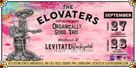 The Elovaters @ Levitate Backyard - 9.27 & 9.28