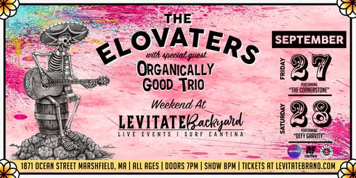 The Elovaters @ Levitate Backyard - 9.27 & 9.28