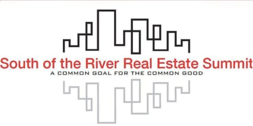 7th Annual South of the River Real Estate Summit