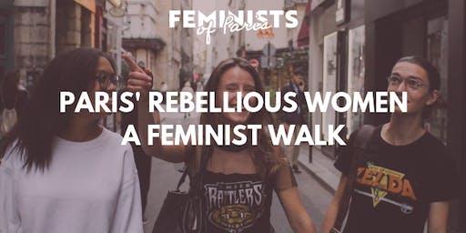 Paris' rebellious women: a feminist walk
