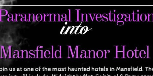 Paranormal Workshop Mansfield Manor Hotel