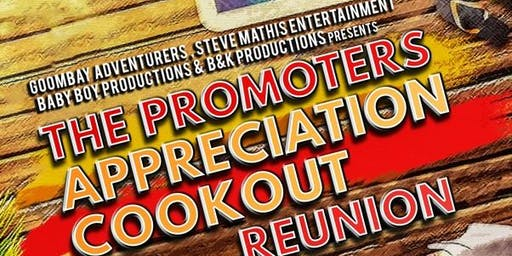 Promoters Appreciation Reunion Cookout